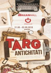 Târgul de Antichităţi, ediția a CXLIV-a, 31 august-2 septembrie 2018